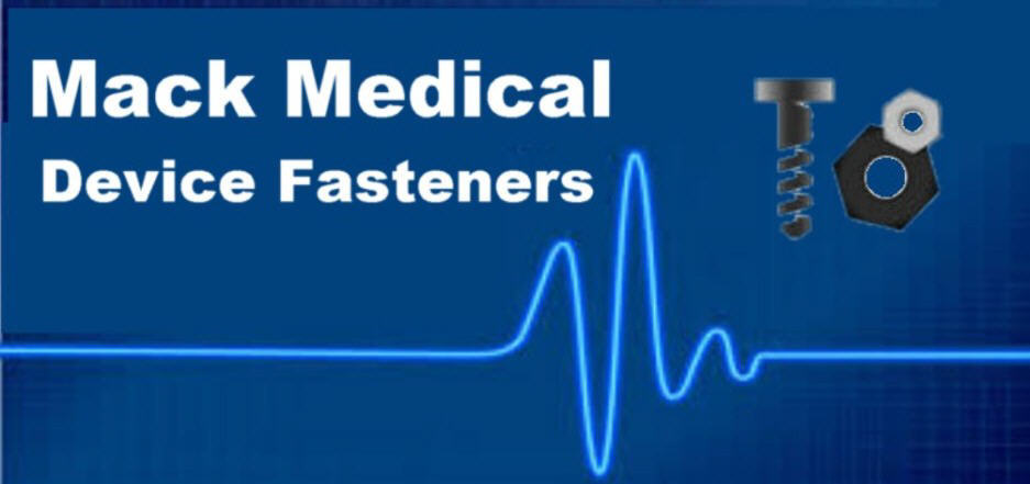 Medical Device Fasteners - Mack Fasteners, Inc.