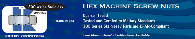 300-Series SS Coarse (MS35649C) Hex Nuts Nut Stock Military Fasteners