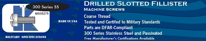 MS35275 Drilled Slotted Fillister Coarse SS Machine Screws Screw Stock Military Fasteners