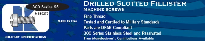 MS35276 Drilled Slotted Fillister Fine SS Machine Screws Screw Stock Military Fasteners